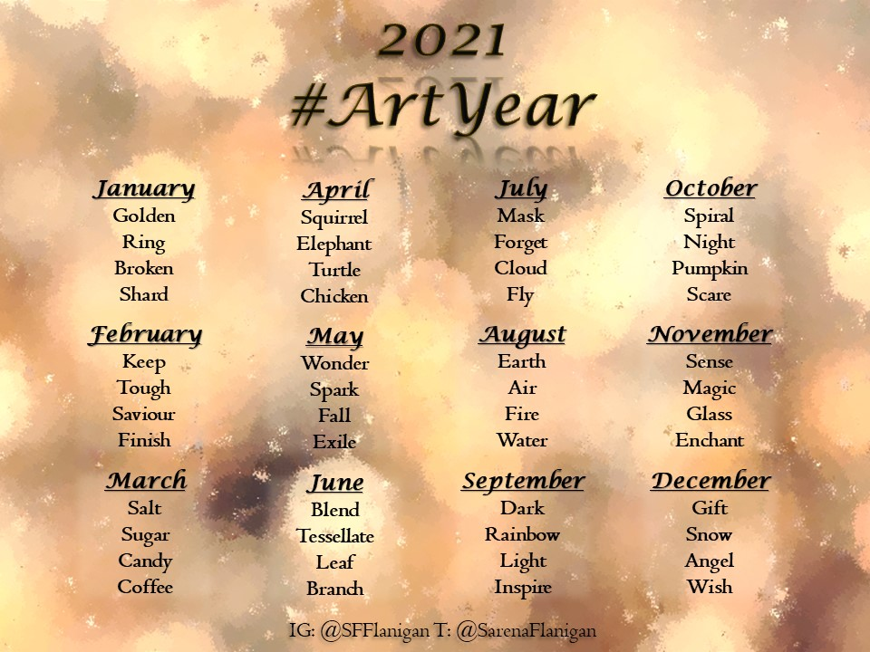 January: Golden, Ring, Broken, Shard, February: Keep, Tough, Saviour, Finish